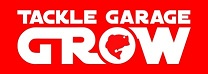 TACKLE GARAGE GROW