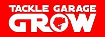 TACKLE GARAGE GROW